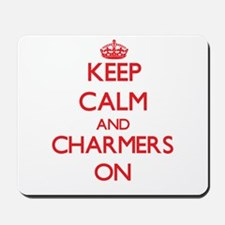 Keep Calm and Charmers ON Mousepad