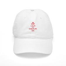 Keep Calm and Checkups ON Baseball Cap