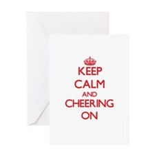 Keep Calm and Cheering ON Greeting Cards