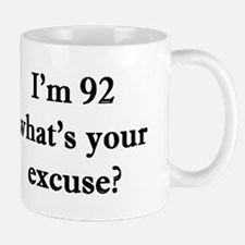 92 your excuse 2 Mugs
