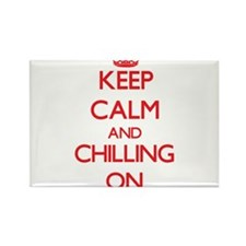 Keep Calm and Chilling ON Magnets