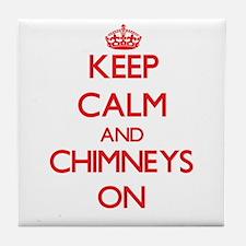 Keep Calm and Chimneys ON Tile Coaster