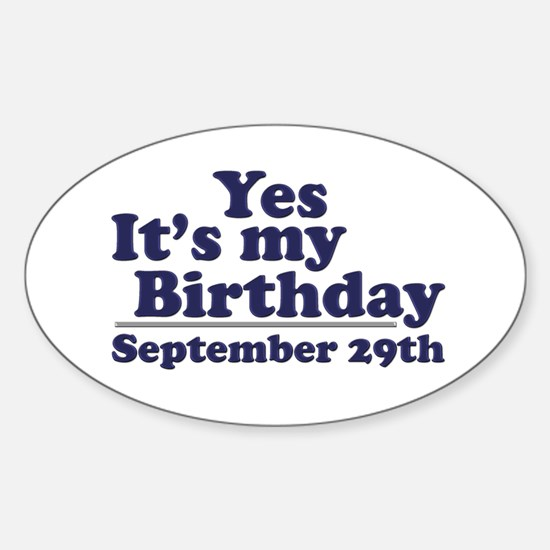 September 29th Birthday Oval Decal
