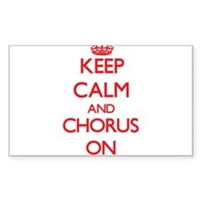 Keep Calm and Chorus ON Decal