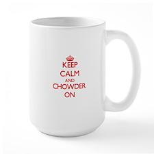 Keep Calm and Chowder ON Mugs