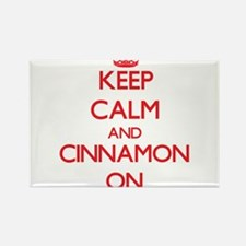 Keep Calm and Cinnamon ON Magnets