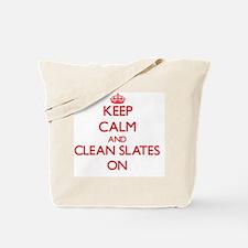 Keep Calm and Clean Slates ON Tote Bag