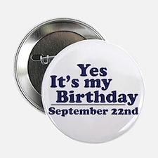 September 22nd Birthday Button