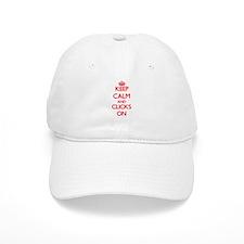 Keep Calm and Clicks ON Baseball Cap