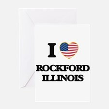 I love Rockford Illinois Greeting Cards