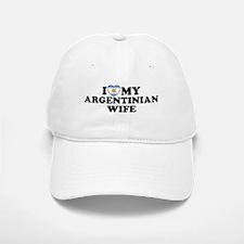 I Love My Argentinian Wife Baseball Baseball Cap