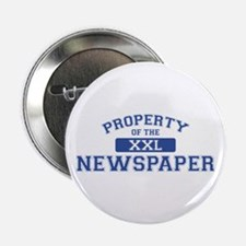 Property Of The Newspaper XXL Button