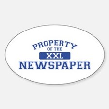 Property Of The Newspaper XXL Oval Decal