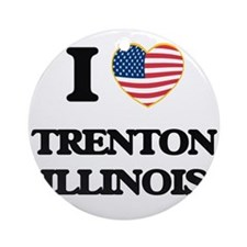 I love Trenton Illinois Ornament (Round)