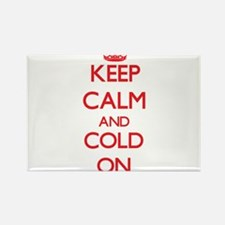 Keep Calm and Cold ON Magnets