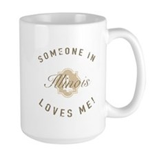 Someone In Illinois Mugs