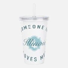 Someone In Illinois Acrylic Double-wall Tumbler