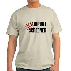 Off Duty Aiport Screener T-Shirt
