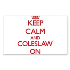 Keep Calm and Coleslaw ON Decal