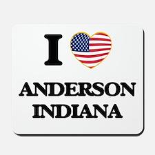 I love Anderson Indiana Mousepad