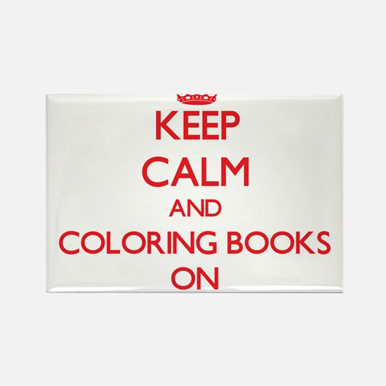 Keep Calm and Coloring Books ON Magnets