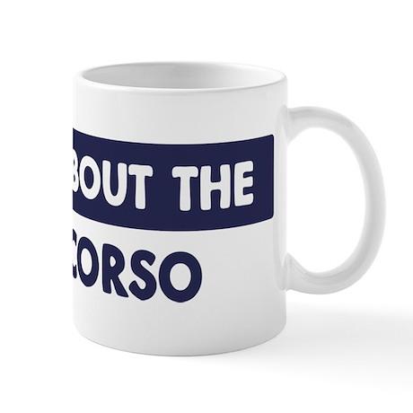 About CANE CORSO Mug