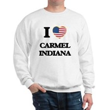 I love Carmel Indiana Sweatshirt
