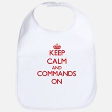 Keep Calm and Commands ON Bib