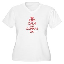 Keep Calm and Commas ON Plus Size T-Shirt