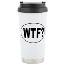 Cute Wtf Travel Mug