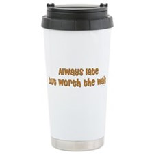 Cute Witty quotes Travel Mug