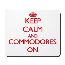 Keep Calm and Commodores ON Mousepad