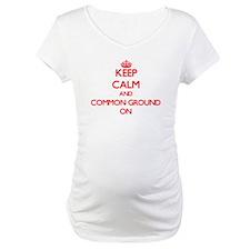 Keep Calm and Common Ground ON Shirt