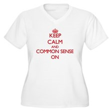 Keep Calm and Common Sense ON Plus Size T-Shirt