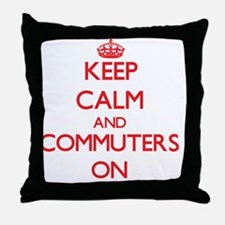 Keep Calm and Commuters ON Throw Pillow