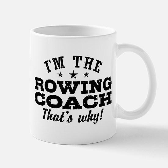 Funny Rowing Coach Mug