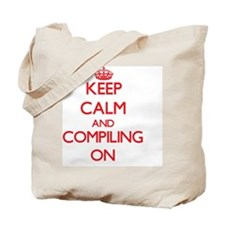 Keep Calm and Compiling ON Tote Bag