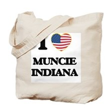 I love Muncie Indiana Tote Bag