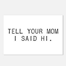 Tell Your Mom I Said Hi Postcards (Package of 8)
