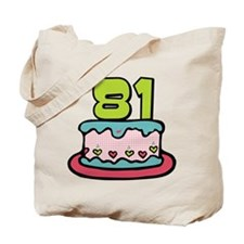 81 Year Old Birthday Cake Tote Bag