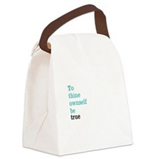 To thine ownself Canvas Lunch Bag