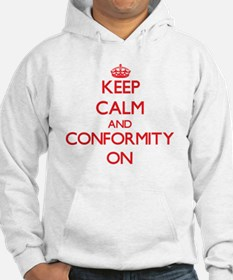 Keep Calm and Conformity ON Hoodie