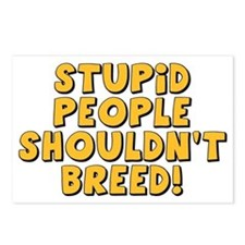 Stupid People Shouldn't Breed Postcards (Package o