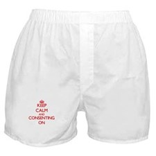 Keep Calm and Consenting ON Boxer Shorts