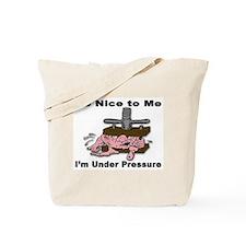 Stress Under Pressure Tote Bag