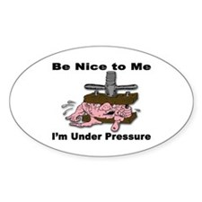 Stress Under Pressure Oval Decal