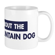 About BERNESE MOUNTAIN DOG Mug
