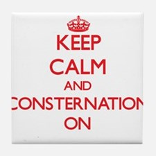 Keep Calm and Consternation ON Tile Coaster
