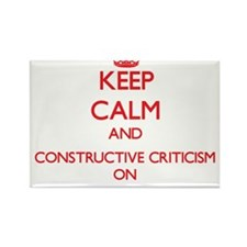 Keep Calm and Constructive Criticism ON Magnets
