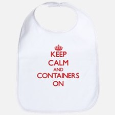 Keep Calm and Containers ON Bib